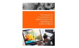 The Impact of E-commerce on Retail Grocery and Branding in a COVID-19 World