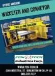 Wicketer and Conveyor- Fen-Tech Industries, Corp.